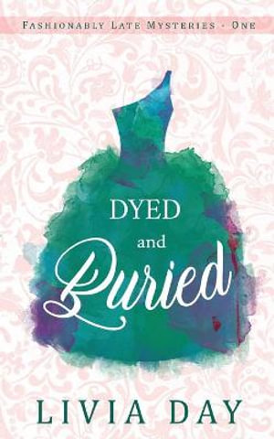 Read more about the article Dyed and Buried